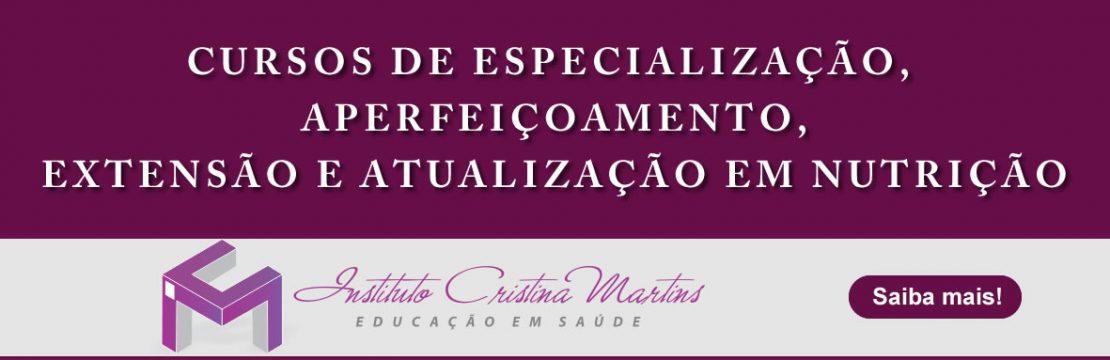 Parceria Nutrício - Instituto Cristina Martins