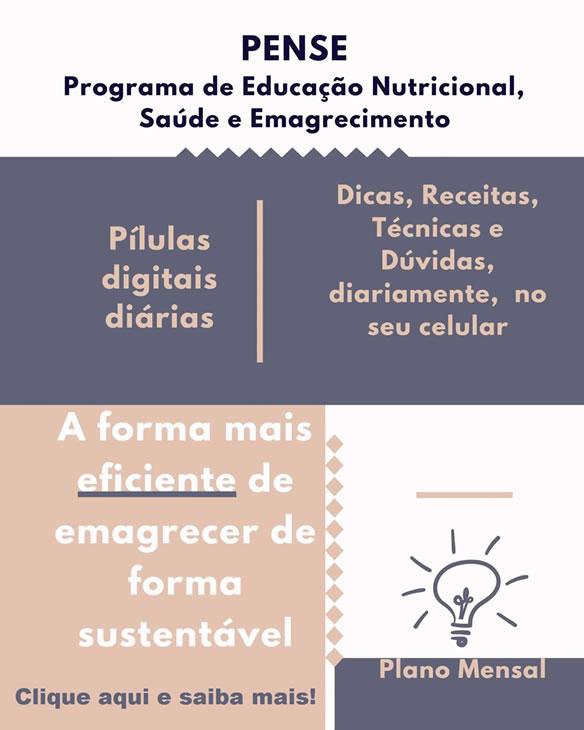 Programa PENSE: Programa de Educação Nutricional, Saúde e Emagrecimento